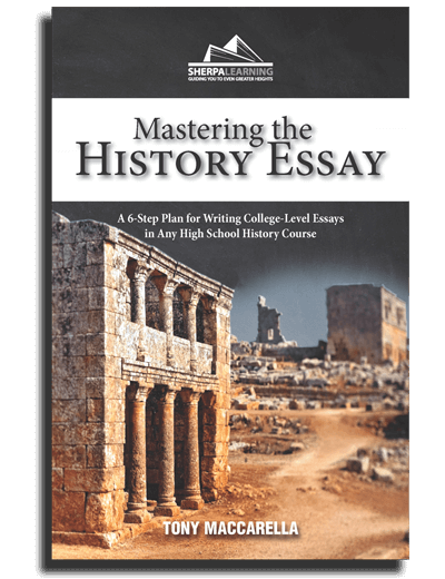Mastering the History Essay by Tony Maccarella