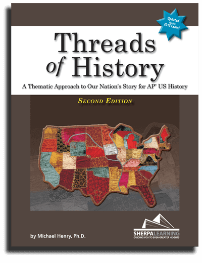 Threads of History, 2nd Edition, for AP U.S. History, by Michael Henry