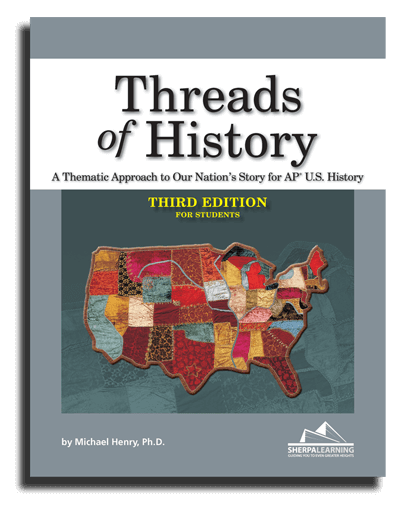 Threads of History, 3rd Edition, for AP U.S. History